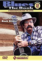 Roy Book-Binder - Blues By The Book Lesson 2 - Fingerpicking Blues