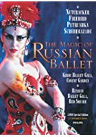 The Kirov Ballet - The Magic Of The Russian Ballet
