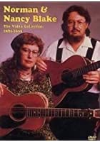 Norman And Nancy Blake - The Video Collection 1980-1995