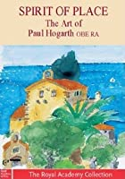 Spirit Of Place - The Art Of Paul Hogarth OBE RA