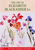 The Art Of Elizabeth Blackadder RA