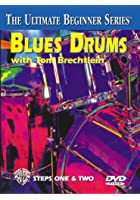 Tom Brechtlein - Ultimate Beginner Series - Blues Drums