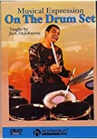 Jack Dejohnette - Musical Expression On The Drumset