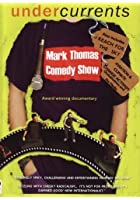 Mark Thomas Comedy Show