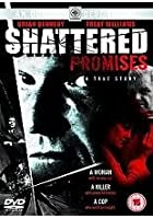 Shattered Promises