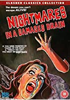 Nightmare In A Damaged Brain