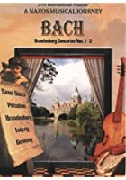 Bach: Brandenburg Concertos Nos. 1 To 3 / Siciliano
