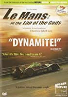 Le Mans: In The Lap Of The Gods