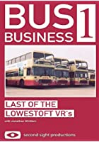 Bus Business 1 - The Last Of The Lowestoft VR's