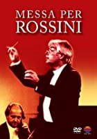 Messa Per Rossini/In Search Of The Messa Per Rossini