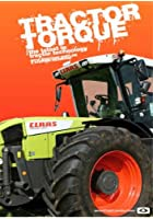 Tractor Torque - The Very Latest In Tractor Technology