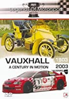 Vauxhall - A Century In Motion 1903-2003
