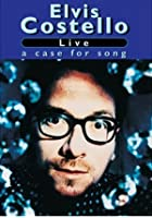 Elvis Costello - Live - A Case For Song