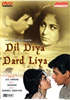 Dil Diya Dard Liya