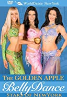 The Golden Apple Belly Dance Stars Of New York