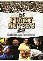Funky Meters - Live From New Orleans Jazz And Heritage Festival