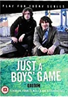 Just A Boy's Game