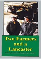 Two Farmers And A Lancaster