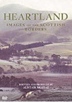 Heartland - Images Of The Scottish Borders