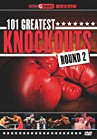 101 Greatest Knockouts Round 2