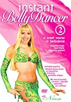 Instant Belly Dancer 2 - A Crash Course