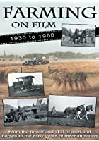 Farming On Film 1 - 1930-60