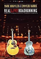 Mark Knopfler, Emmylou Harris - Real Live Road Running
