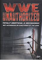 WWE - Unauthorized