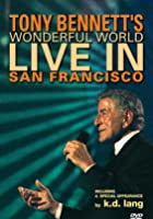 Tony Bennett - Wonderful World - Live In San Francisco