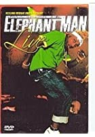 Elephant Man Live
