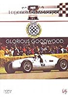 Legends Of Motorsport - Glorious Goodwood