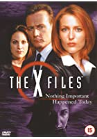 The X Files - Nothing Important Happened Today
