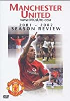 Manchester United - End Of Season Review 2001/2002