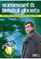 Somerset And Bristol Ghosts