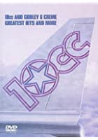 10cc And Godley And Creme - Greatest Hits And More