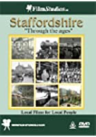 Staffordshire Through The Ages