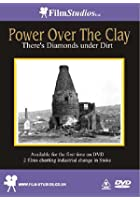 Power Over The Clay - There's Diamonds Under Dirt