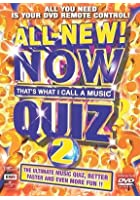 Now Quiz - Now That's What I Call A Music Quiz 2