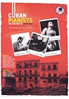 Cuban Pianists - History Of Latin Jazz
