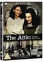 The Attic - The Hiding Of Ann Frank