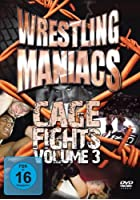Wrestling Maniacs - Cage Fights Vol.3