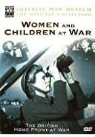 Britain&#39;s Home Front At War - Women And Children At War