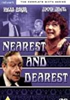 Nearest And Dearest - Series 6