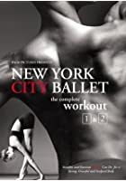 New York City Ballet - The Complete Workout Vol.1 And 2