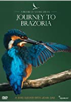 Profiles Of Nature - Journey To Brazoria
