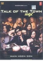 Talk Of The Town Mix