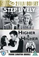 Step Lively/Higher And Higher
