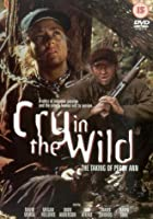 Cry In The Wild - The Taking Of Peggy Ann