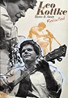 Leo Kottke - Home & Away Revisted