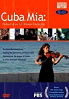 Cuba Mia - A Portrait Of An All Women Orchestra